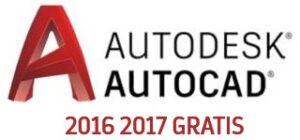 Descargar gratis AutoCAD 2016 y 2017
