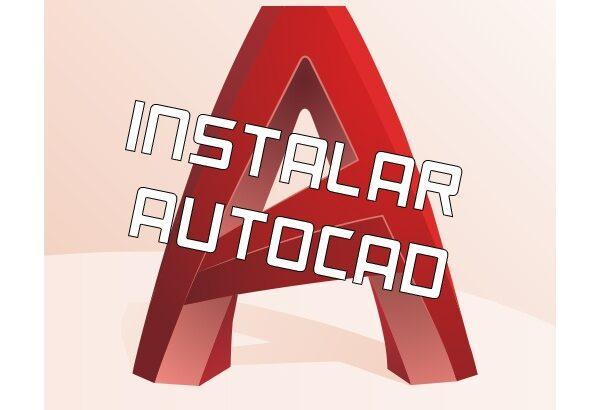 Instalar AutoCAD
