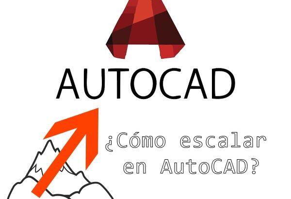 Tutorial para escalar AutoCAD